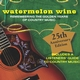 Watermelon Wine: The Poetry of Americana Music