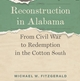 Book Talk: Reconstruction in Alabama